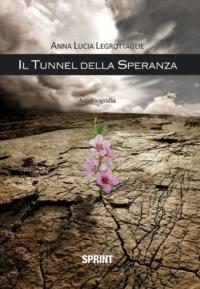 ll tunnel della speranza