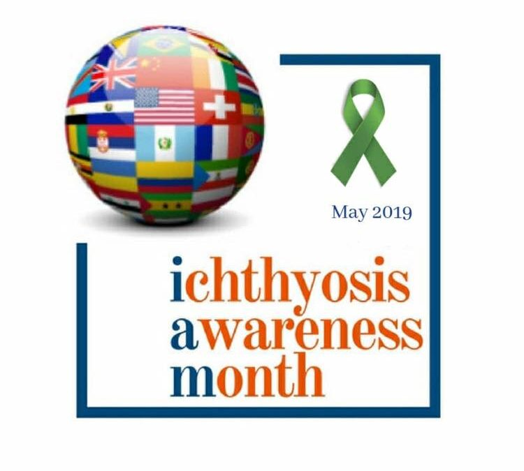 Maggio è L'Ichthyosis Awareness Month (IAM).